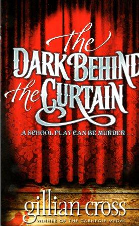 The Dark Behind the Curtain by Author Gillian Cross